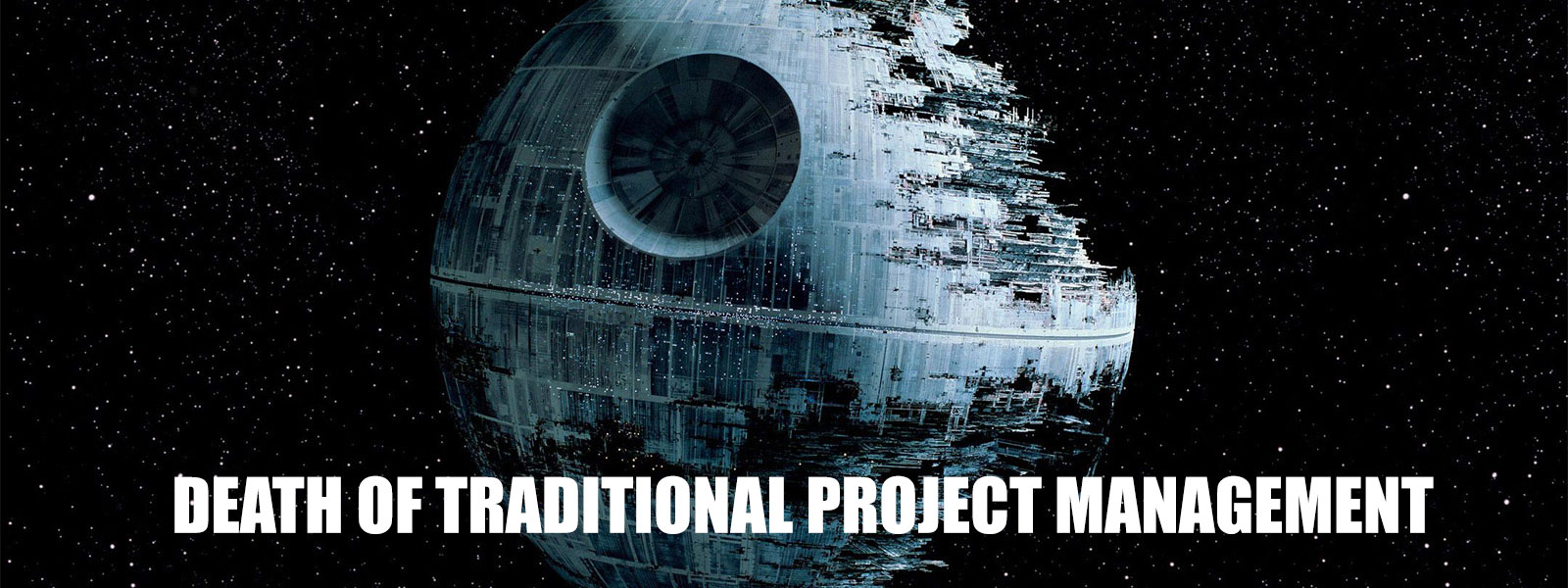 Death of Traditional Project Management